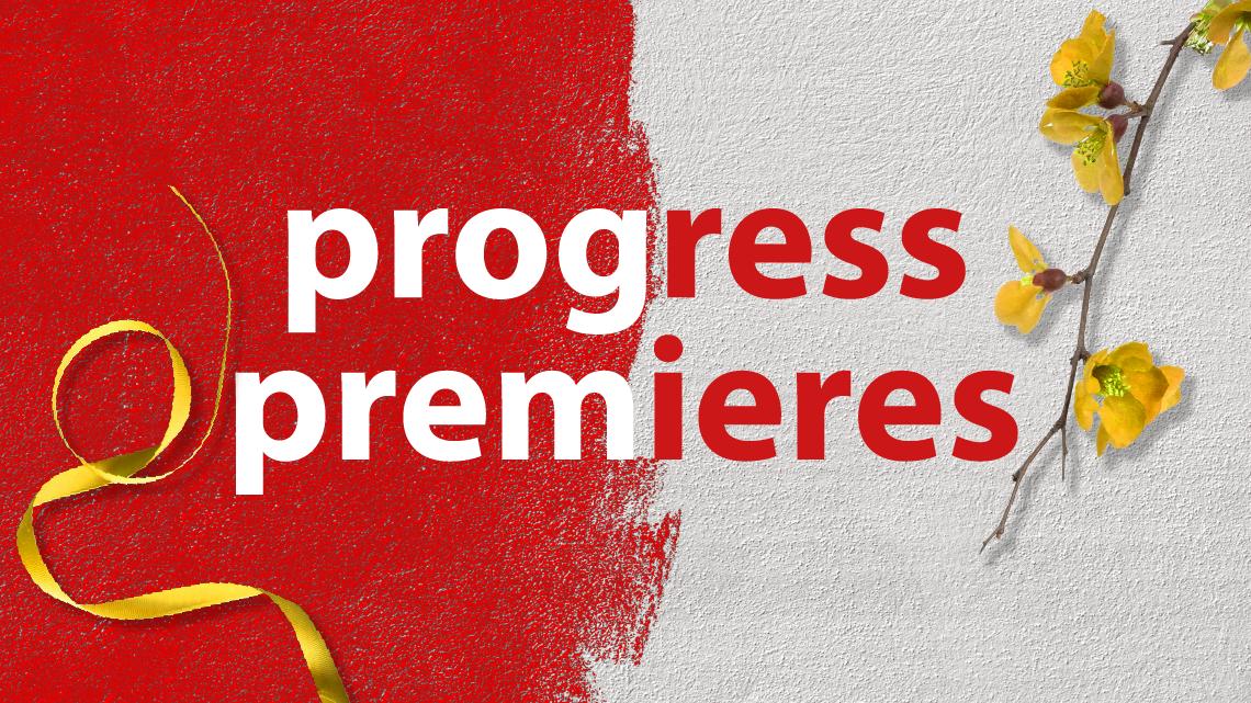 Progress Premieres 2019