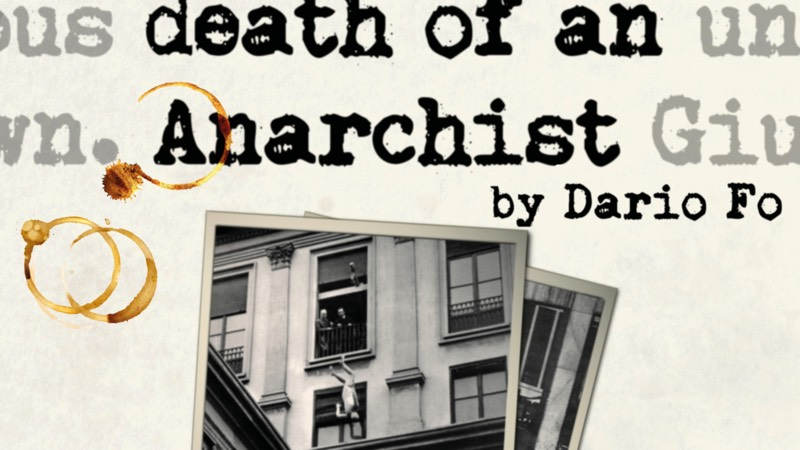 Accidental Death of an Anarchist, by Dario Fo